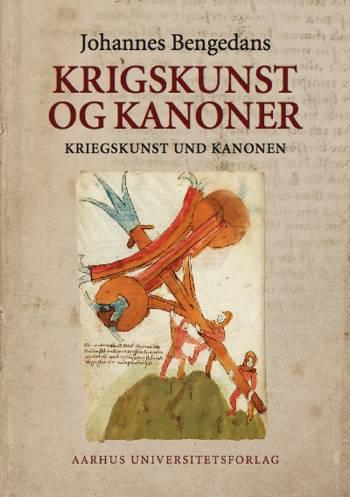 Johannes Bengedans' bøssemester- og krigsbog om krigskunst og kanoner