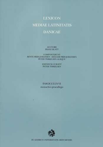Lexicon mediae latinitatis Danicae 6