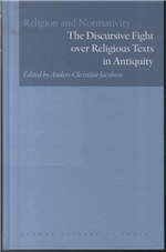 The Discursive Fight over Religious Texts in Antiquity