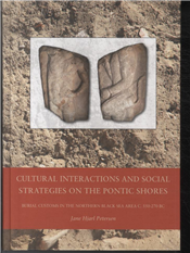 Cultural Interactions and Social Strategies on the Pontic Shores