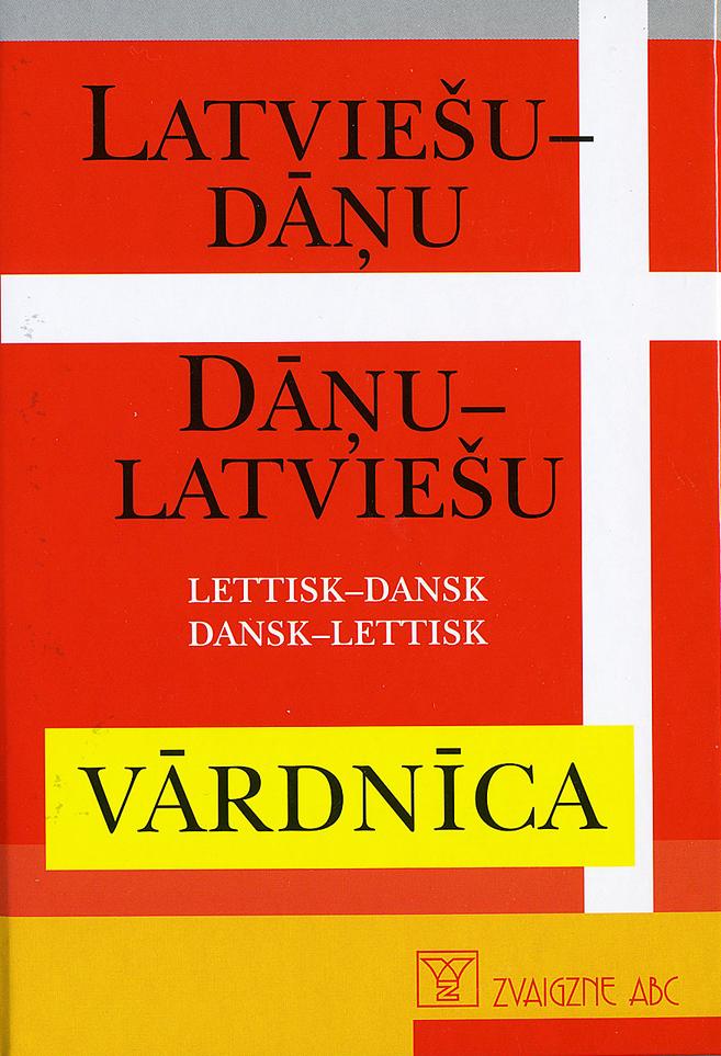 Lettisk - dansk, dansk - lettisk ordbog