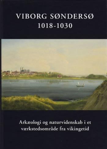 Viborg Søndersø 1018-1030