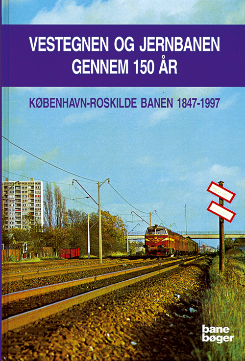 Vestegnen og jernbanen gennem 150 år