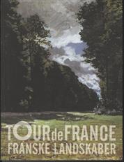 Tour de France. Franske landskaber