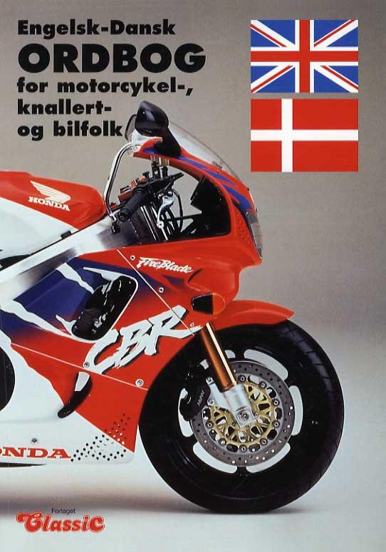 Engelsk-Dansk Ordbog for motorcykel, knallert- og bilfolk