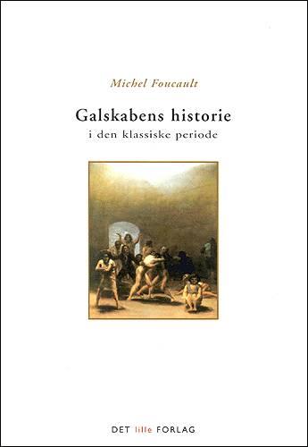 Galskabens historie i den klassiske periode