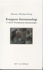 Kroppens fænomenologi. 2.udgave