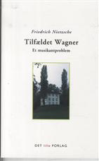 Tilfældet Wagner