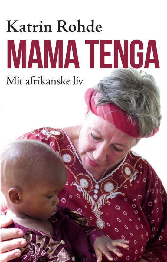 Mama Tenga - mit afrikanske liv