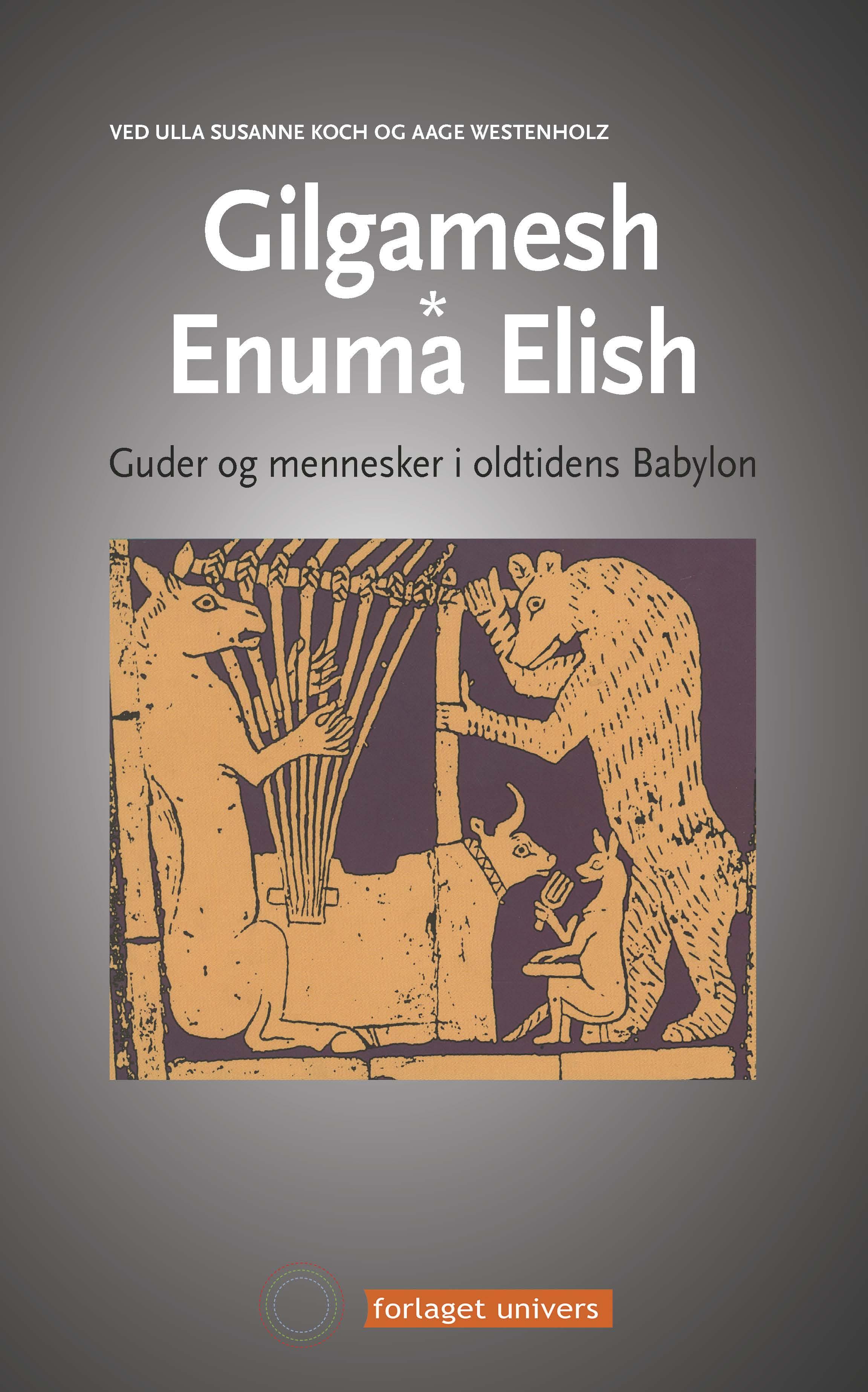 Gilgamesh - Enuma Elish