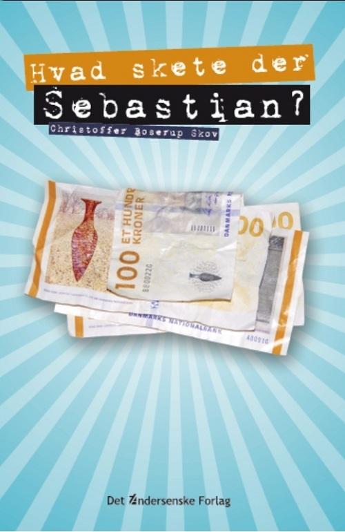 Hvad skete der, Sebastian?