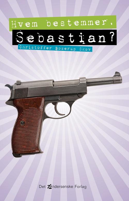 Hvem bestemmer, Sebastian?