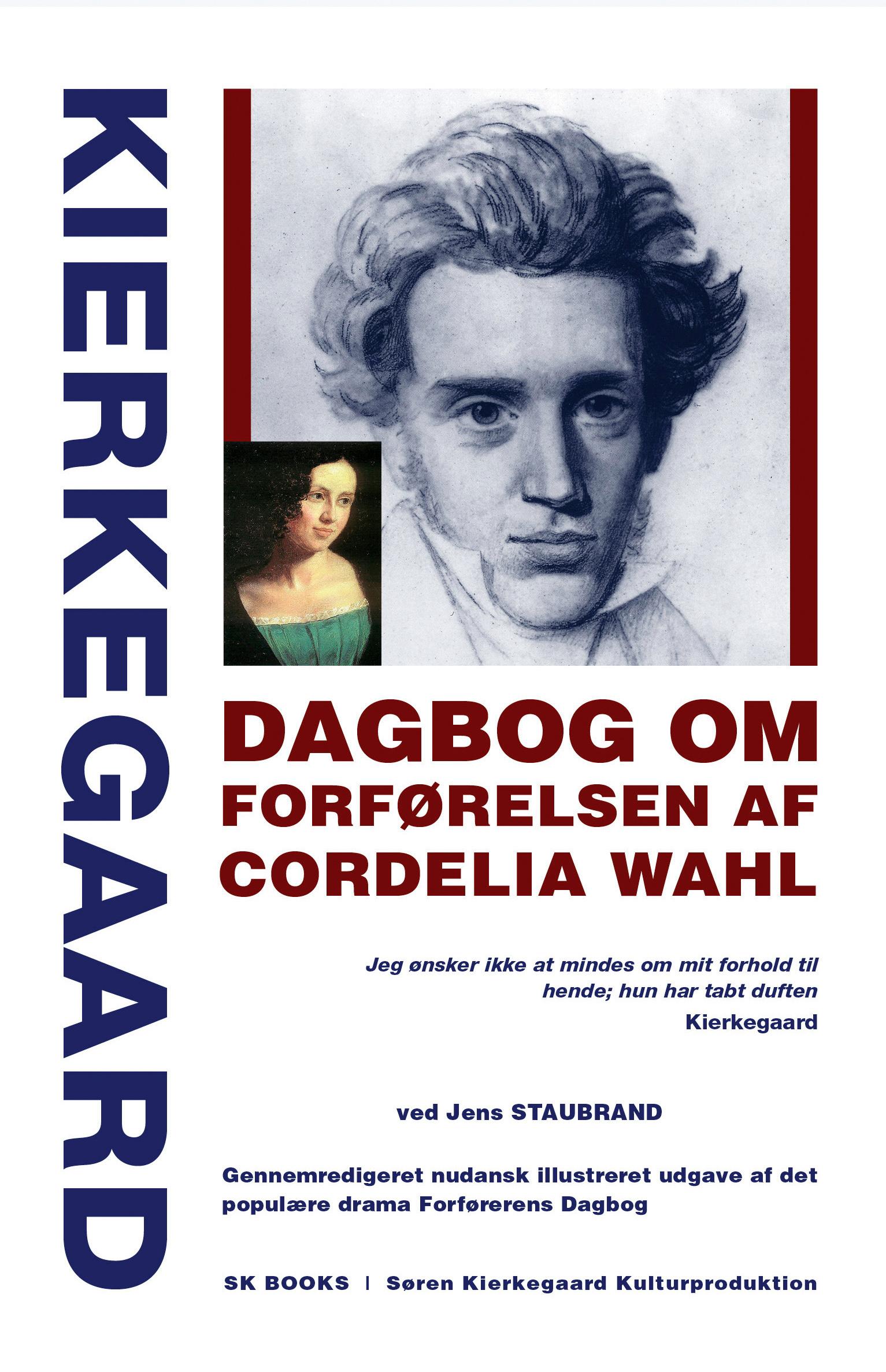 KIERKEGAARD Dagbog om forførelsen af Cordelia Wahl