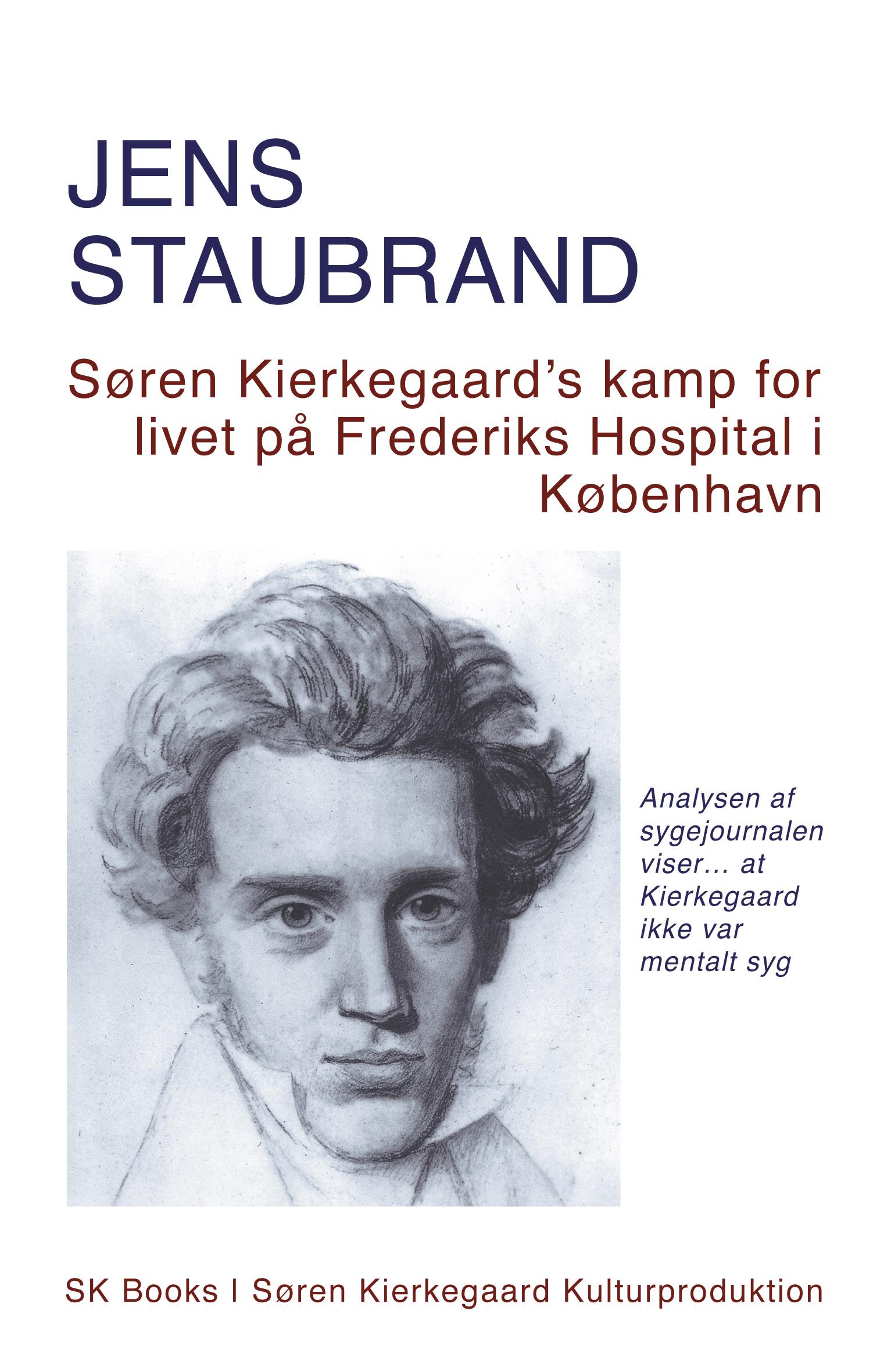 Søren Kierkegaard's kamp for livet på Frederiks Hospital i København