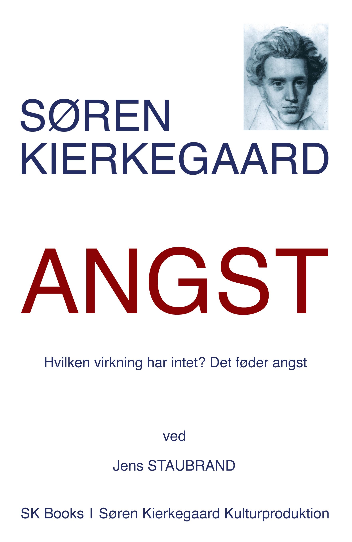 Søren Kierkegaard: Angst, ved Jens Staubrand