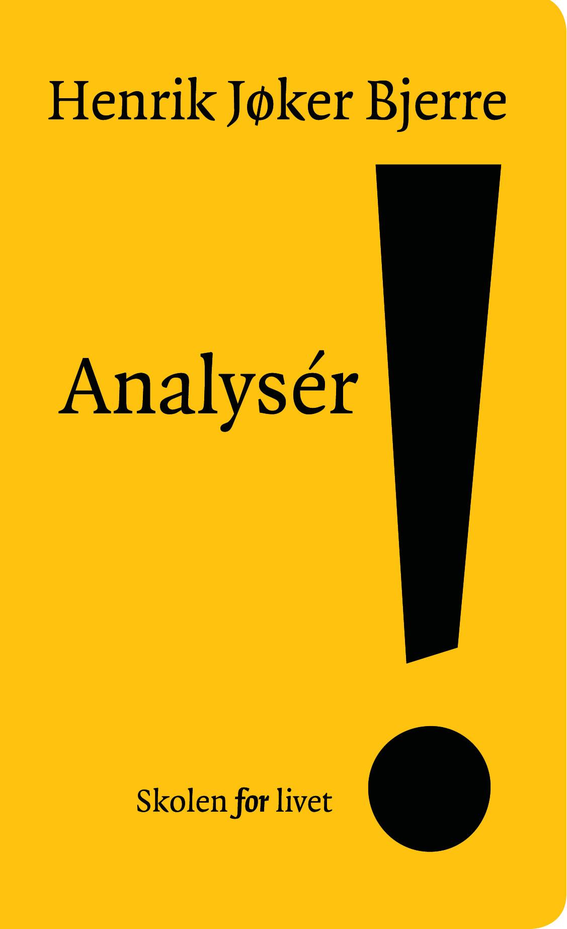 Analysér!