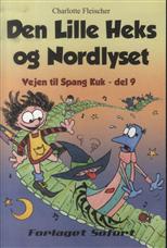 Den Lille Heks og Nordlyset - Vejen til Spang Kuk, del 9