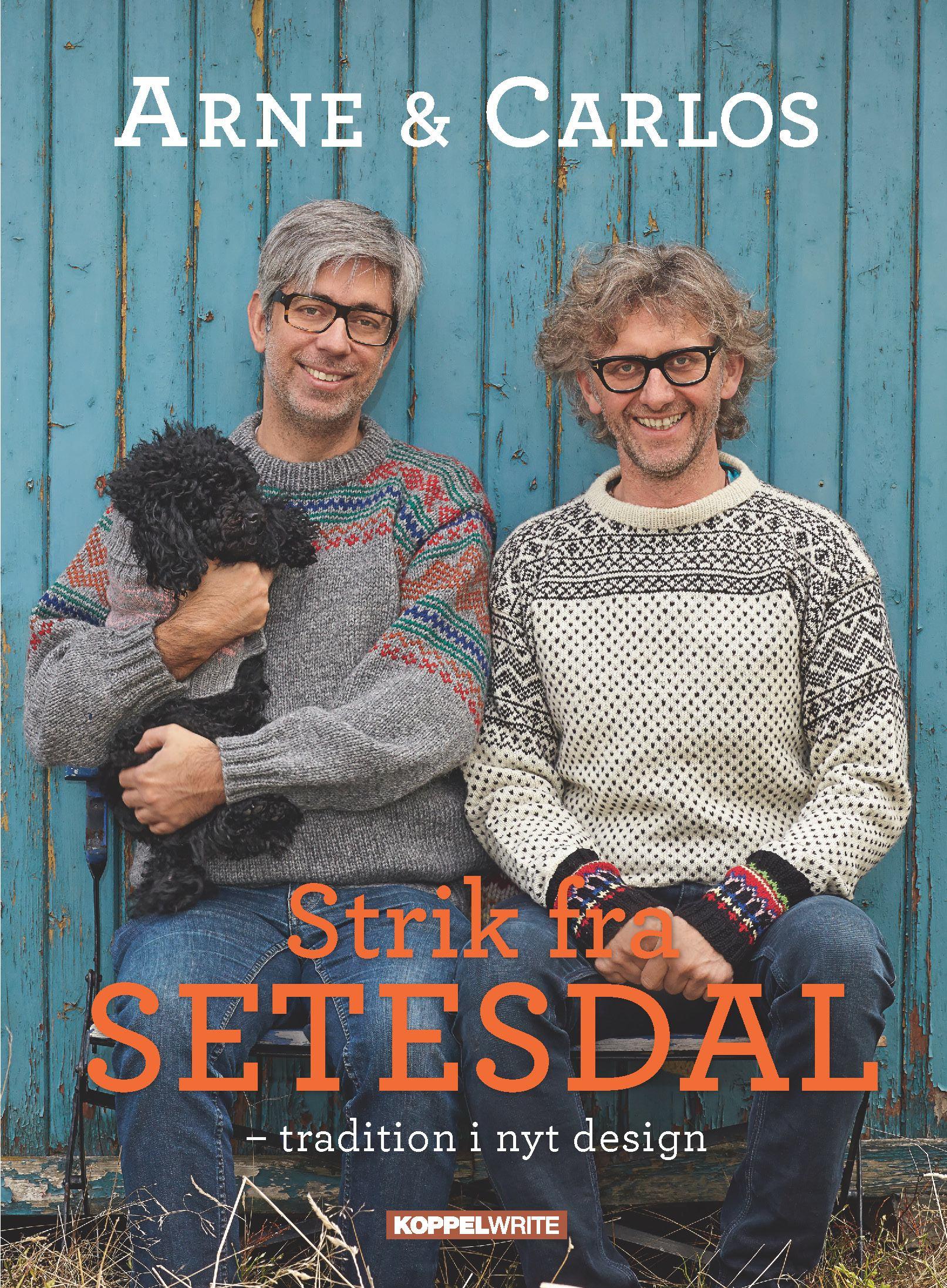 Arne & Carlos Strik fra Setesdal