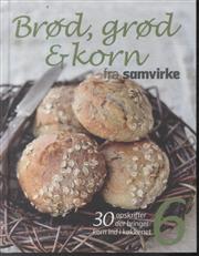 Brød, grød og korn