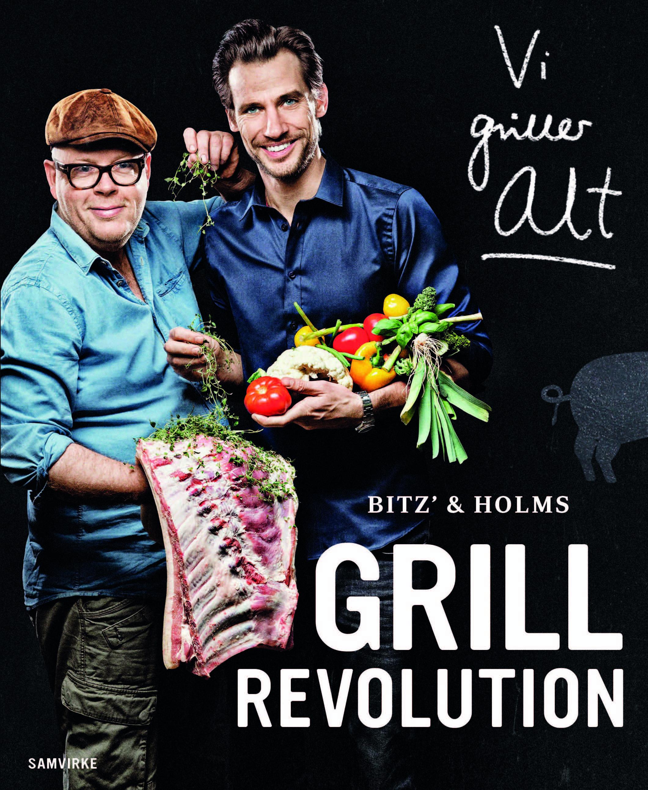Bitz' og Holms GRILLREVOLUTION