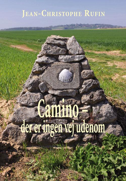 Camino. Der er ingen vej udenom