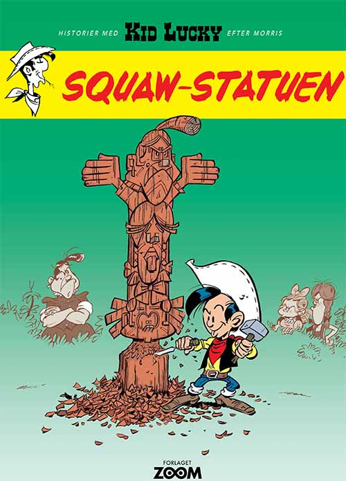 Kid Lucky: Squaw-statuen
