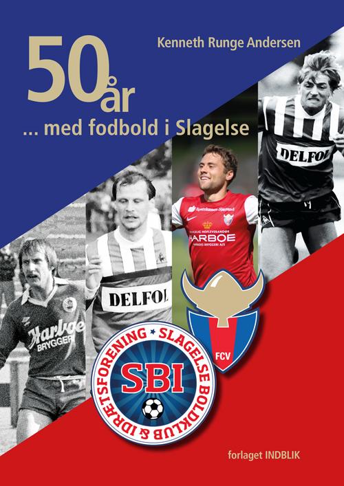 50 år med fodbold i Slagelse