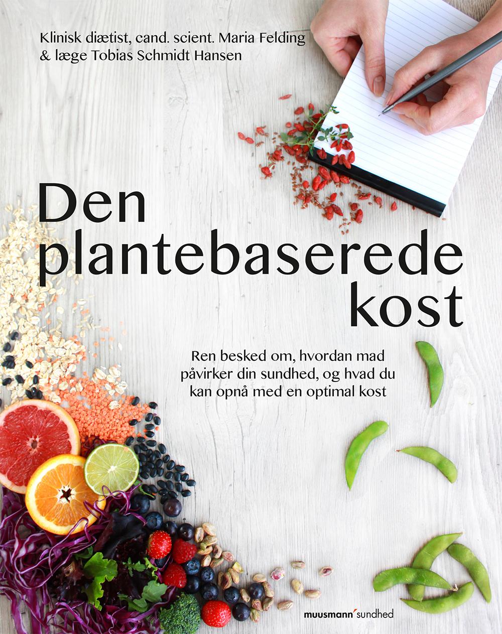 Den plantebaserede kost