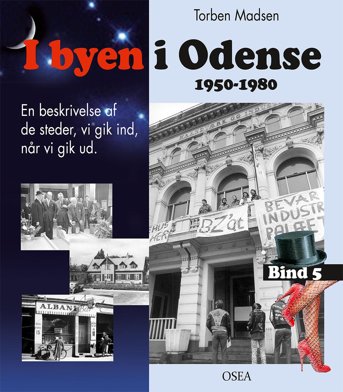 I byen i Odense, 1950-1980. Bind 5