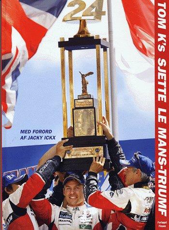 Tom K's Sjette Le Mans-triumf