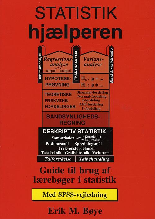 Statistik-hjælperen - med SPSS-vejledning