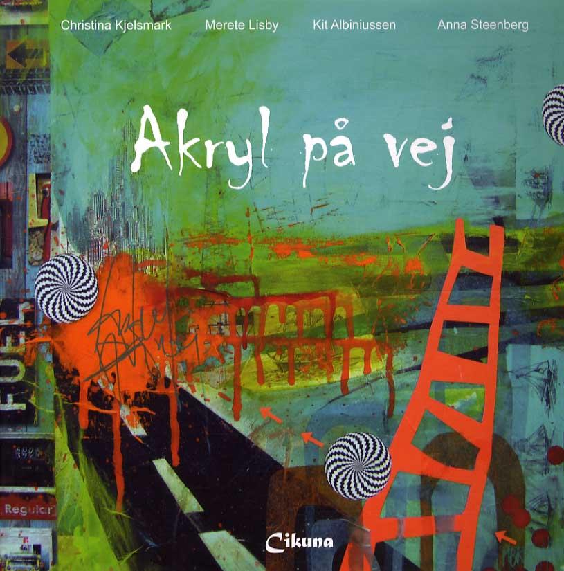 Akryl på vej