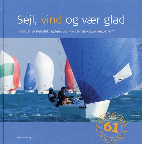 Sejl, vind og vær glad