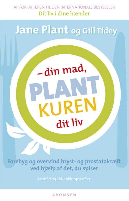 Plantkuren - din mad, dit liv