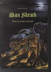 Max Skræk - Mere levende end død