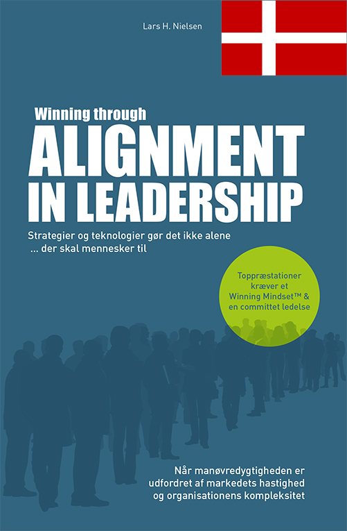 Winning through Alignment in Leadership (Dansk version)