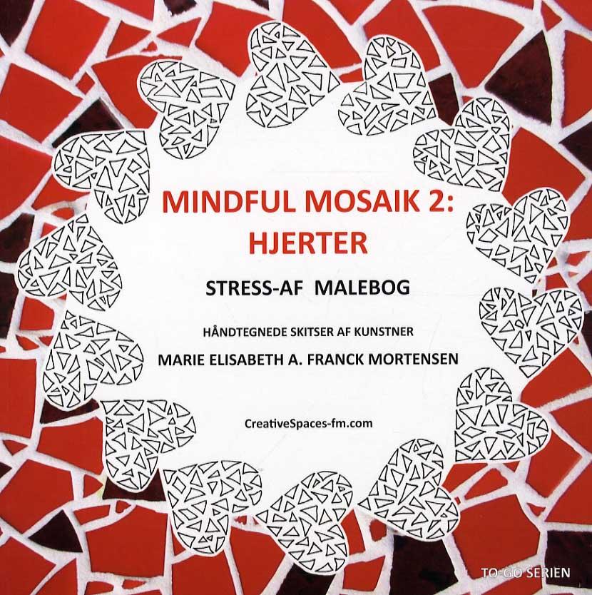 Mindful mosaik 2: Hjerter