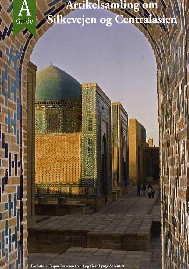Artikelsamling om Silkevejen og Centralasien