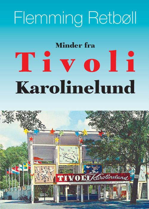 Minder fra Tivoli Karolinelund