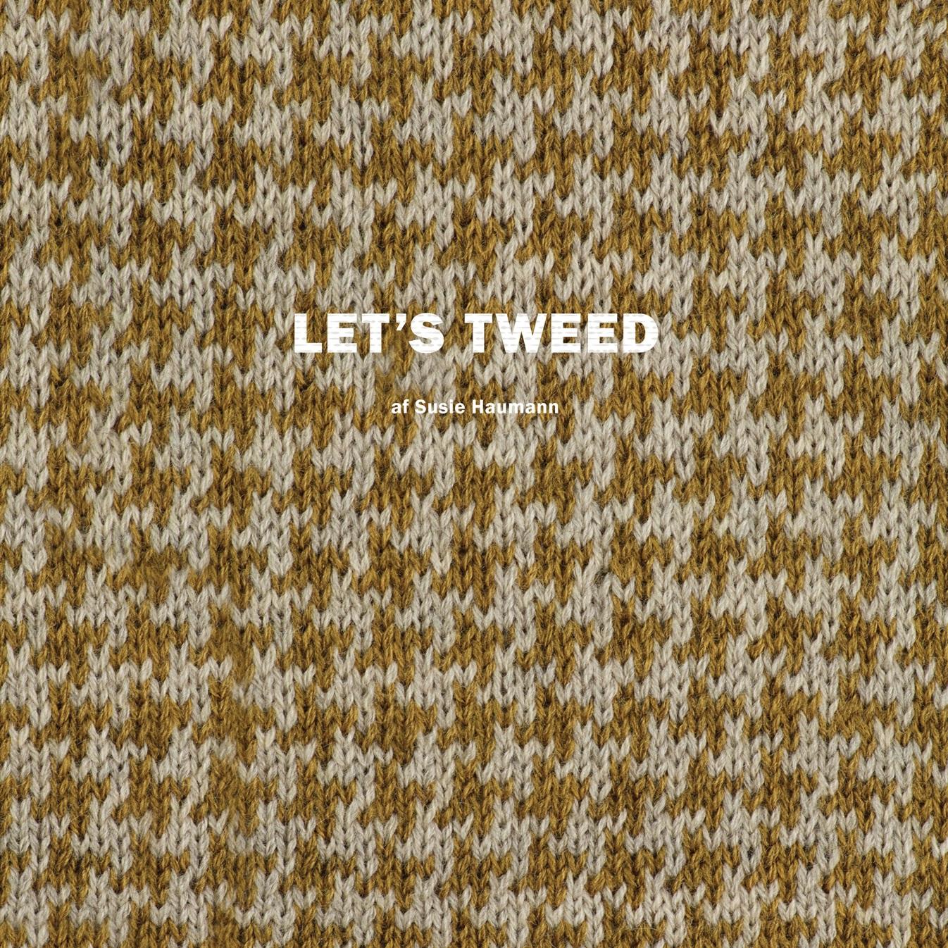 Let's tweed