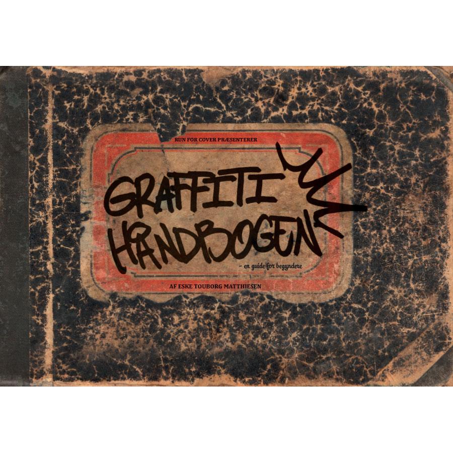 Graffiti Håndbogen - En Guide For Begyndere