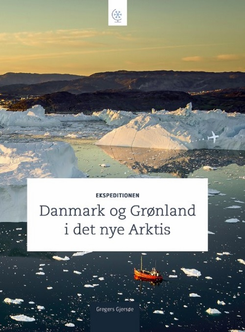 Ekspeditionen Danmark og Grønland i det nye Arktis